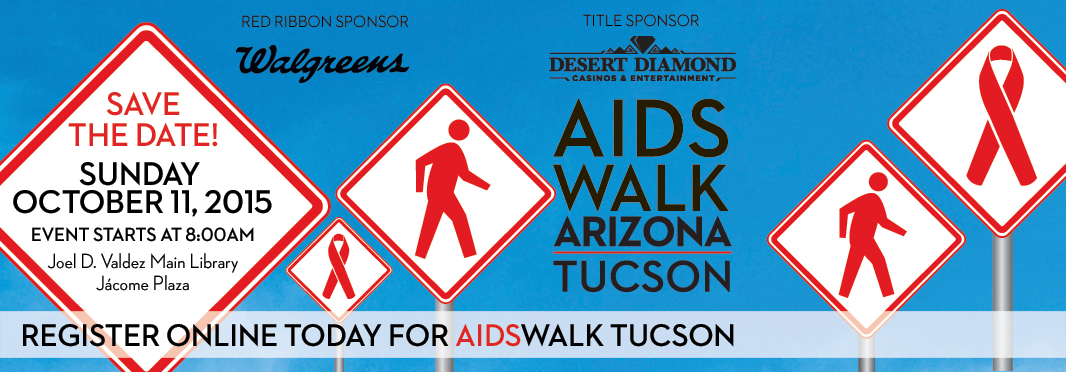 AIDSWALK Tucson is Sunday October 11. Register today and join 100s in the fight against HIV & AIDS.
